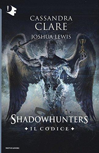 Il codice. Shadowhuters