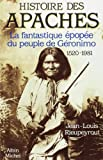 img - for Histoire Des Apaches (French Edition) book / textbook / text book
