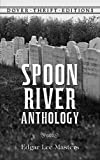Spoon River Anthology[ SPOON RIVER ANTHOLOGY ] by Masters, Edgar Lee (Author) Oct-08-92[ Paperback ]