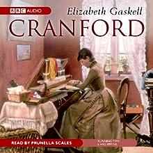 Cranford (       UNABRIDGED) by Elizabeth Gaskell Narrated by Prunella Scales