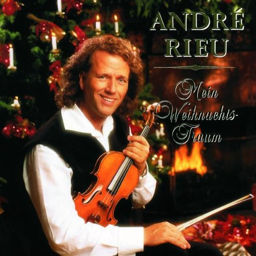 The Christmas I Love by Andre Rieu and Johann Strauss Orchestra