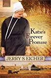 img - for Katie's Forever Promise (Emma Raber's Daughter) book / textbook / text book