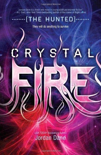 Image of Crystal Fire (The Hunted (Teen))