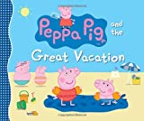 img - for Peppa Pig and the Great Vacation book / textbook / text book