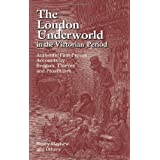 "The London Underworld in the Victorian Period: Authentic First-Person Accounts by Beggars, Thieves and Prostitutes: v. 1von ""Henry Mayhew"""