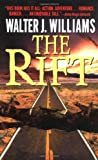 The Rift (0061057940) by Williams, Walter