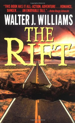 The Rift: Walter J. Williams: 9780061057946: Amazon.com: Books
