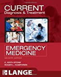 CURRENT Diagnosis and Treatment Emergency Medicine, Seventh Edition (LANGE CURRENT Series)