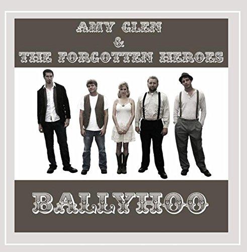 Amy Glen and the Forgotten Heroes - Ballyhoo