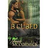 B Cubed Book One: Born ~ Jenna McCormick