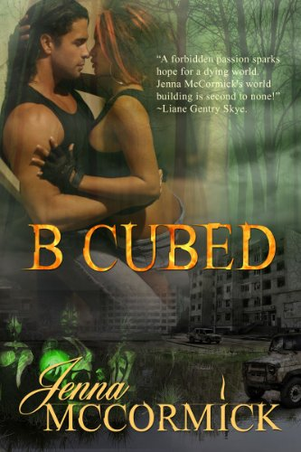 A Free Excerpt From Jenna McCormick's B Cubed One: Born, Our Romance of the Week!