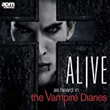 Alive - As Heard In The Vampire Diaries