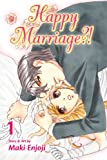 Happy Marriage?!, Vol. 1