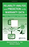 img - for Reliability Analysis and Prediction with Warranty Data: Issues, Strategies, and Methods by Bharatendra K. Rai (2009-04-28) book / textbook / text book