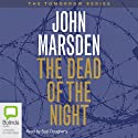The Dead of the Night Audiobook by John Marsden Narrated by Suzi Dougherty