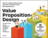 img - for Value Proposition Design: How to Create Products and Services Customers Want (Strategyzer) by Alexander Osterwalder (2014-10-20) book / textbook / text book