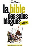 La bible des sales blagues, Tome 1 :