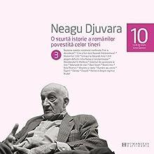 O scurtă istorie a românilor povestită celor tineri 3 Audiobook by Neagu Djuvara Narrated by Neagu Djuvara