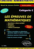 echange, troc Georges Vidal - Les épreuves de mathématiques catégorie C
