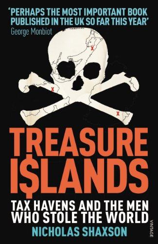 treasure-islands-tax-havens-and-the-men-who-stole-the-world