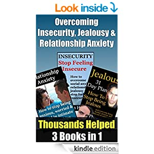 How To Overcome Insecurity And Jealousy
