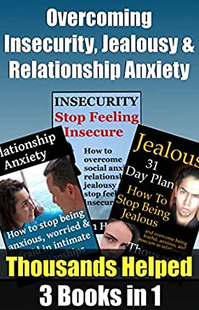 how to manage anxiety and insecurity in dating relationships