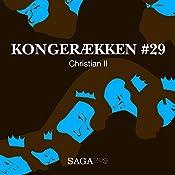 Christian II (Kongerækken 29) | Anders Asbjørn Olling, Hans Erik Havsteen