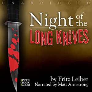 Night of the Long Knives | [Fritz Leiber]
