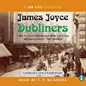 Dubliners (       UNABRIDGED) by James Joyce Narrated by T. P. McKenna