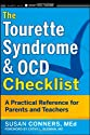 The Tourette Syndrome & OCD Checklist: A Practical Reference for Parents and Teachers (J-B Ed: Checklist)