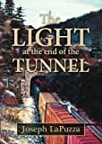 img - for [ The Light at the End of the Tunnel by Michael Lapuzza, Joseph ( Author ) Apr-2014 Paperback ] book / textbook / text book