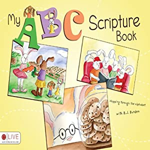 My ABC Scripture Book | [B. J. Burden]