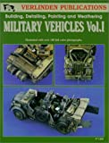 img - for Military Vehicles Vol. I - Building, Detailing, Painting and Weathering book / textbook / text book