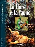 echange, troc  - La Flore et la Faune