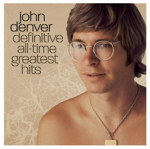 John Denver - All Time Greatest Hits - Zortam Music