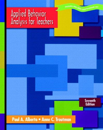 Applied Behavior Analysis for Teachers (7th Edition)