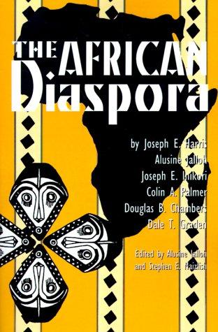 African Diaspora (Walter Prescott Webb Memorial Lectures,...