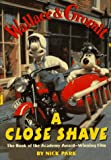 A Close Shave (0385323212) by Park, Nick