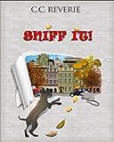 Sniff it!
