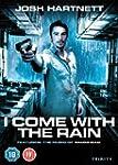 I Come With the Rain [Import anglais]