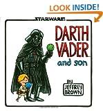 Darth Vader and Son (Star Wars (Chronicle))