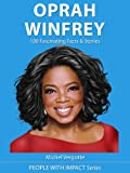 OPRAH WINFREY - 100 Fascinating Facts & Stories | The Mini Biography (People With Impact)