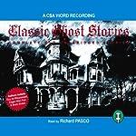 Classic Ghost Stories 1 | Bram Stoker,F. Marion Crawford,Charles Dickens,Edgar Allan Poe, Saki,O. Henry,Rudyard Kipling,M.R. James,P.C. Wren,Vincent O'Sullivan
