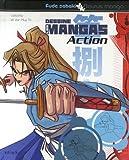 echange, troc Caroline Ta, Van-Huy Ta - Dessine les Mangas Action