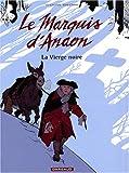 """Afficher """"Le Marquis d'Anaon n° 2<br /> La Vierge noire"""""""