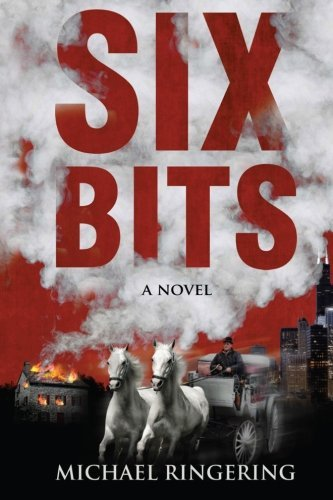 Book: Six Bits by Michael C. Ringering
