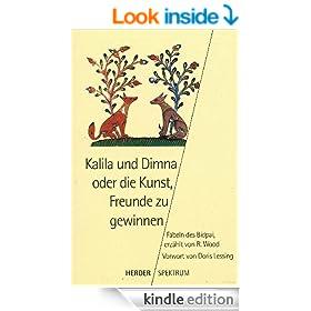 Kalila und Dimna oder die Kunst, Freunde zu gerwinnen (German Edition)