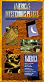 America's Mysterious Places: Ancient America [VHS]