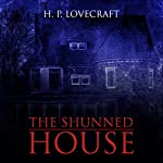 The Shunned House | H. P. Lovecraft
