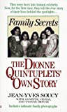 img - for Family secrets: the dionne quintuplets' autobiography book / textbook / text book